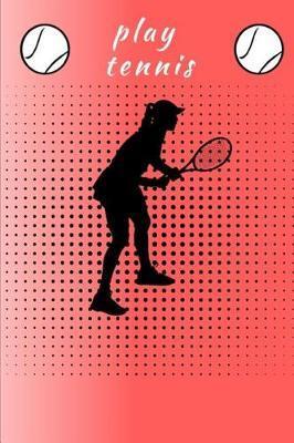 Play Tennis by Lola Yayo