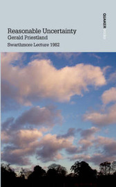 Reasonable Uncertainty by Gerald Priestland