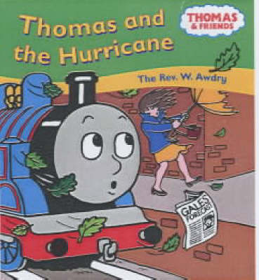 Thomas and the Hurricane by Rev. Wilbert Vere Awdry image