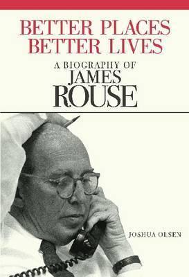 Better Places, Better Lives by Joshua Olsen