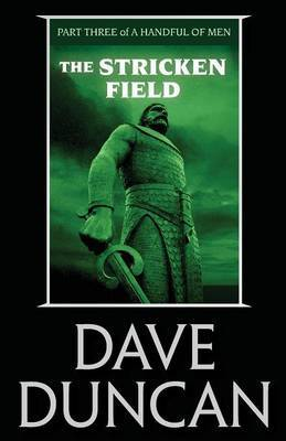 The Stricken Field by Dave Duncan