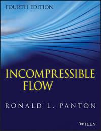 Incompressible Flow by Ronald L. Panton