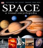 Space: A Visual Encyclopedia by Dorling Kindersley