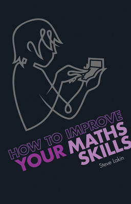 How to Improve Your Maths Skills by Steve Lakin image