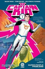 Captain Kid Volume 1 by Mark Waid image