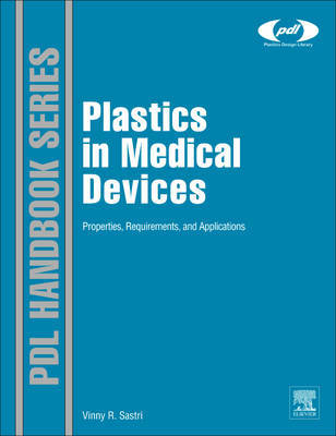 Plastics in Medical Devices by Vinny Sastri image