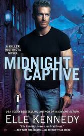 Midnight Captive: Killer Instincts Book 6 by Elle Kennedy