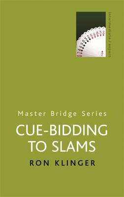 Cue-bidding to Slams by Ron Klinger image
