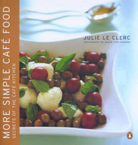 More Simple Cafe Food by Julie Le Clerc image