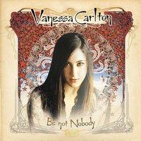 Be Not Nobody by Vanessa Carlton image