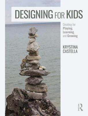 Designing for Kids by Krystina Castella image