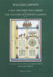 A New Orchard and Garden with the Country Housewifes Garden by William Lawson image