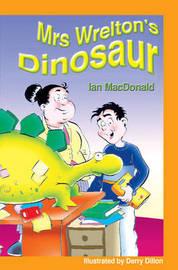 Mrs Wrelton's Dinosaur & Spike's Tall by Ian McDonald