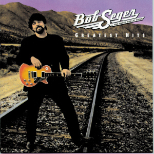 Greatest Hits-Seger by Bob Seger