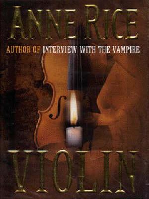 Violin by Anne Rice