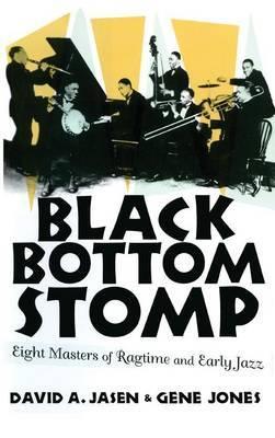Black Bottom Stomp by David A Jasen