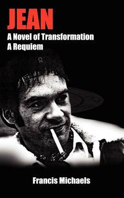 Jean: A Novel of Transformation - A Requiem by Francis Michaels image