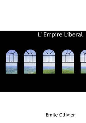 L' Empire Liberal by F Ed Eration Nationale Des Collectivit Es Conc Edantes Et R