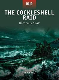 The Cockleshell Raid - Bordeaux 1942 by Ken Ford image