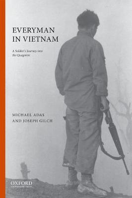 Everyman in Vietnam by Michael Adas