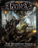 Warhammer Fantasy Roleplay: The Gathering Storm by Fantasy Flight Games