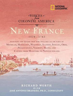 Voices from Colonial America by Richard Worth