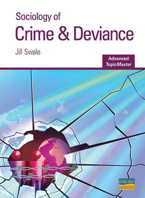 Sociology of Crime and Deviance by Jill Swale image
