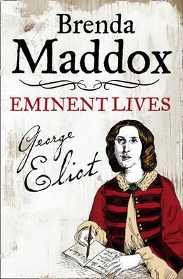 George Eliot by Brenda Maddox