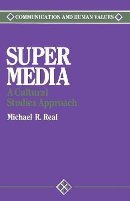 Super Media by Michael Real