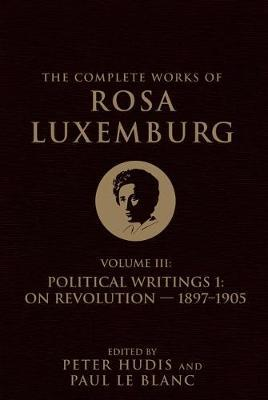 The Complete Works of Rosa Luxemburg Volume III by Rosa Luxemburg image