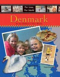 Our Lives Our World Denmark by Susie Brooks