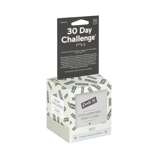 30 Day Challenge - F**K It