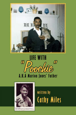 "Life with ""Poochie"" A.K.A. Marion Jones' Father by Cathy Miles image"