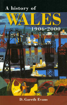 A History of Wales 1906-2000 by D.Gareth Evans image