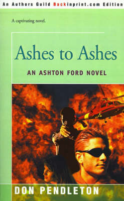 Ashes to Ashes by D. B. Clark