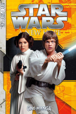 Star Wars: Episode 4 a New Hope by Lucasfilm Ltd