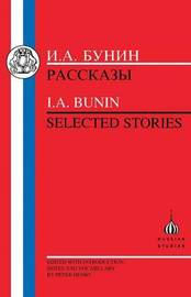Selected Stories by I.A. Bunin