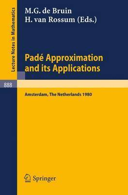 Pade Approximation and Its Applications, Amsterdam 1980