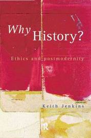 Why History? by Keith Jenkins image