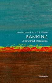 Banking: A Very Short Introduction by John O.S. Wilson