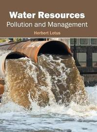 Water Resources: Pollution and Management