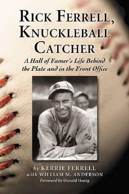 Rick Ferrell, Knuckleball Catcher image