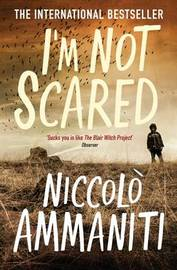I'm Not Scared by Niccolo Ammaniti image