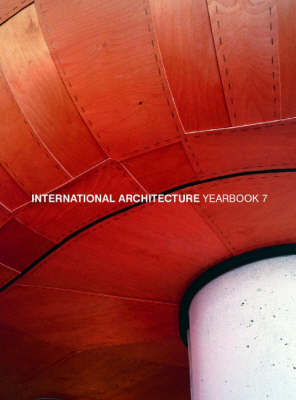 International Architecture Yearbook: No.7 by Images