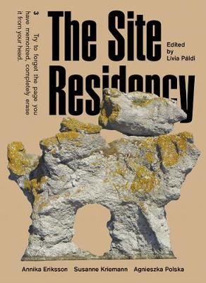 The Site Residency by Livia Paldi