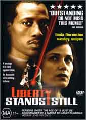 Liberty Stands Still on DVD
