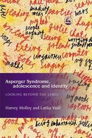 Asperger Syndrome, Adolescence, and Identity by Latika Vasil image