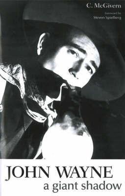 John Wayne by Carolyn McGivern