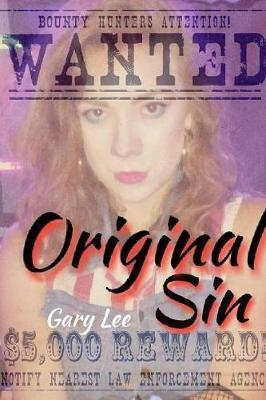 Original Sin by Gary Lee
