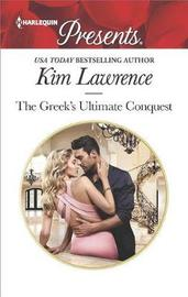 The Greek's Ultimate Conquest by Kim Lawrence